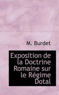 Exposition De La Doctrine Romaine Sur Le Regime Dotal