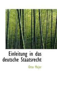 Einleitung in Das Deutsche Staatsrecht