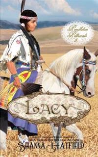 Lacy: (A Sweet Western Historical Romance)
