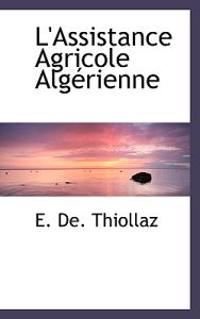 L'Assistance Agricole Alg Rienne