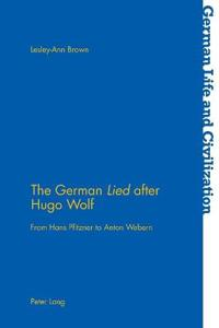 The German Lied After Hugo Wolf