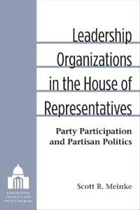 Leadership Organizations in the House of Representatives