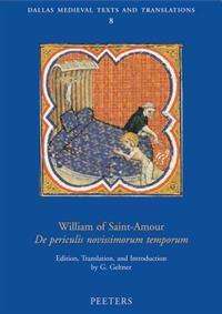 William of Saint-Amour: De Periculis Novissimorum Temporum
