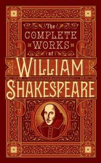 Complete Works of William Shakespeare (BarnesNoble Omnibus Leatherbound Classics)