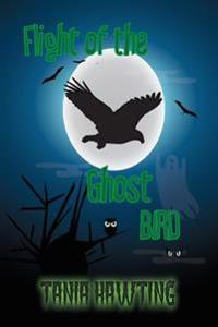 Flight of the Ghost Bird
