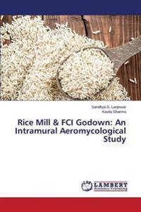 Rice Mill & Fci Godown