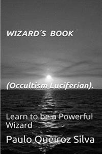 Wizards Book: Occultism - Luciferian
