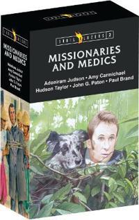 Missionaries & Medics