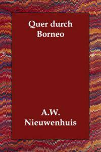 Quer Durch Borneo