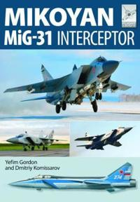 Mikoyan Mig-31: Defender of the Homeland