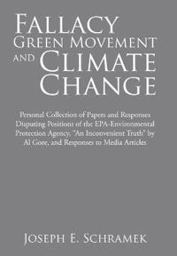 Fallacy of the Green Movement and Climate Change