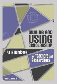 Owning and Using Scholarship