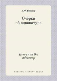Essays on the Advocacy
