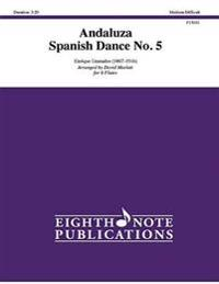 Andaluza -- Spanish Dance No. 5: Score & Parts