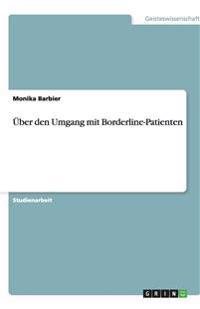 Über den Umgang mit Borderline-Patienten
