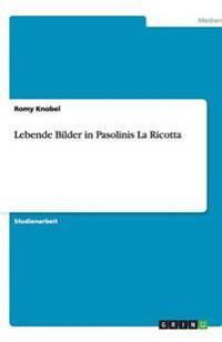 Lebende Bilder in Pasolinis La Ricotta