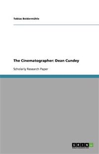 The Cinematographer: Dean Cundey