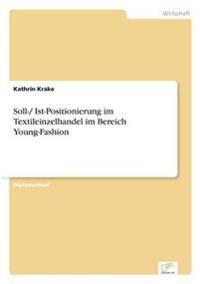 Soll-/ Ist-Positionierung Im Textileinzelhandel Im Bereich Young-Fashion