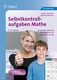 Selbstkontrollaufgaben Mathematik für die 3.-4. Klasse