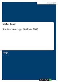 Seminarunterlage Outlook 2003