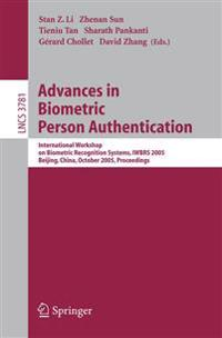 Advances in Biometric Person Authentication