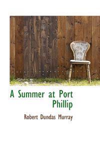 A Summer at Port Phillip