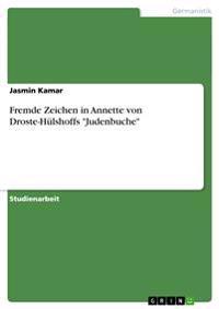 Fremde Zeichen in Annette Von Droste-Hulshoffs Judenbuche