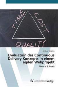 Evaluation Des Continuous Delivery Konzepts in Einem Agilen Webprojekt