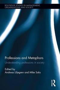 Professions and metaphors - understanding professions in society
