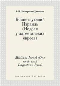 Militant Israel (One Week with Dagestani Jews)