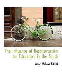 The Influence of Reconstruction on Education in the South