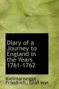 Diary of a Journey to England in the Years 1761-1762