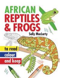 African Reptiles & Frogs