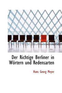Der Richtige Berliner in W Rtern Und Redensarten
