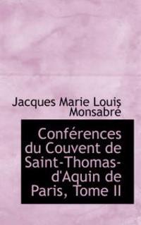 Conferences Du Couvent De Saint-thomas-d'aquin De Paris