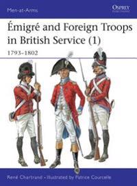 Émigré and Foreign Troops in British Service 1793-1802