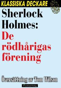 Sherlock Holmes: De rödhårigas förening.