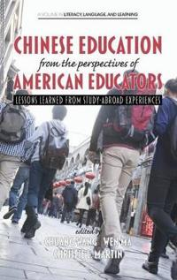 Chinese Education from the Perspectives of American Educators