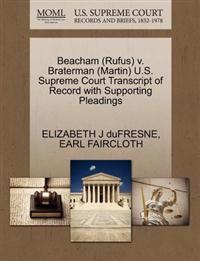 Beacham (Rufus) V. Braterman (Martin) U.S. Supreme Court Transcript of Record with Supporting Pleadings
