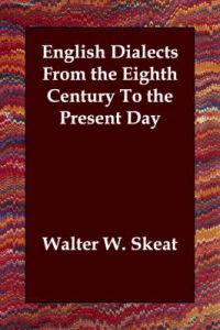 English Dialects from the Eighth Century to the Present Day
