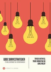 Gode skrivestrategier - på mellemtrinnet og i overbygningen