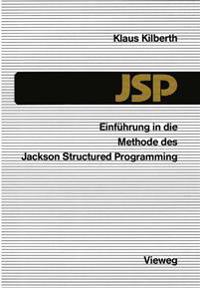 Einfuhrung in Die Methode Des Jackson Structured Programming