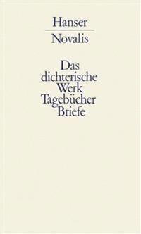 Werke, Tagebücher und Briefe Friedrich von Hardenbergs 3