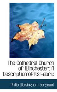 The Cathedral Church of Winchester