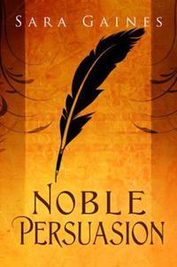 Noble Persuasion