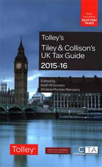 Tiley & Collison's UK Tax Guide 2015-16