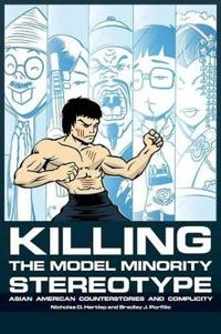 Killing the Model Minority Stereotype