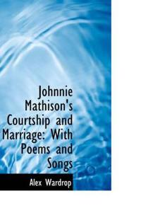 Johnnie Mathison's Courtship and Marriage