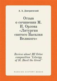 "Review about Mi Orlov Composition ""Liturgy of St. Basil the Great"""
