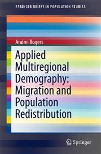 Applied Multiregional Demography